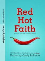 Red Hot Faith: Lessons from a Lukewarm Church