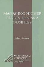 Managing Higher Education as a Business