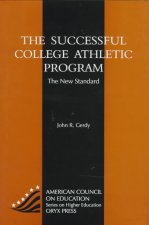 The Successful College Athletic Program: The New Standard