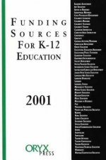 Funding Sources for K-12 Education 2001 Edition
