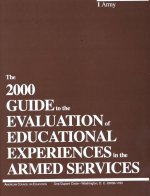 The 2000 Guide to the Evaluation of Educational Experiences in the Armed Services