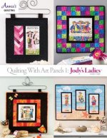 Quilting with Art Panels 1: Jody's Ladies
