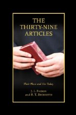 The Thirty-Nine Articles: Their Place and Use Today