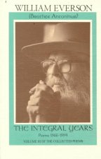 The Integral Years: Poems 1966-1994