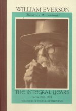 The Integral Years: Poems 1966-1994: Including a Selection of Uncollected and Previously Unpublished Poems