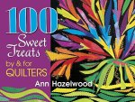 100 Sweet Treats by & for Quilters