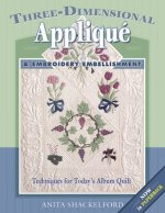 Three-Dimensional Applique & Embroidery Embellishment