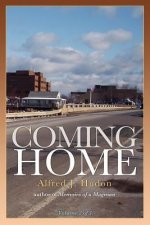 Coming Home: Volume 2 of 3 of Memoirs of a Magman