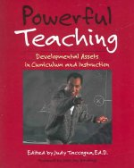 Powerful Teaching: Developmental Assets in Curriculum and Instruction