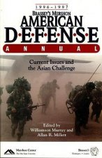 Brassey's Mershon American Defense Annual 1996-1997: Current Issues and the Asian Challenge
