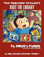 Visit the Library (Bugville Critters #18)