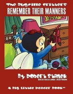 Remember Their Manners (Bugville Critters #19)