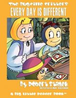 Every Day is Different (Bugville Critters #22, A Learning Adventure)