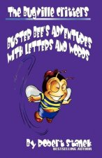 Adventures with Letters and Words (Buster Bee's Learning Series #1, the Bugville Critters)