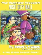 The Bugville Critters Visit City Hall