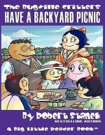 The Bugville Critters Have a Backyard Picnic