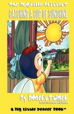 Bugville Critters and Catching a Cup of Sunshine (Bugville Critters #23)