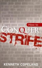 How to Conquer Strife