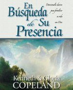 En Busqueda de Su Presencia: Pursuit of His Presence Devotional