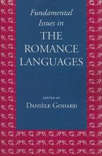 Fundamental Issues in the Romance Languages