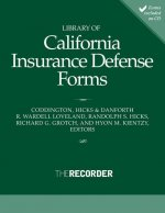 Library of California Insurance Defense Forms