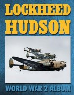 Lockheed Hudson: World War 2 Album