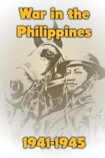 War in the Philppines 1941-1945