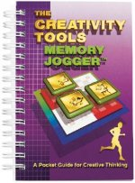 The Creativity Tools Memory Jogger: A Pocket Guide for Creative Thinking