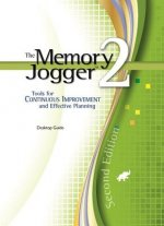 The Memory Jogger 2: A Desktop Guide of Tools for Continuous Improvement and Effective Planning (Spiral)