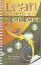 The Lean Memory Jogger for Healthcare