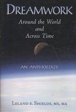 Dreamwork: Around the World and Across Time