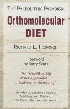 Orthomolecular Diet: The Paleolithic Paradigm