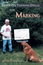 Retriever Training Drills for Marking