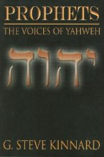 Prophets: The Voices of Yahweh