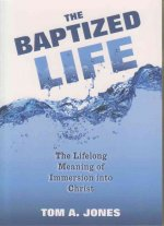 The Baptized Life