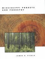 Mississippi Forests and Forestry
