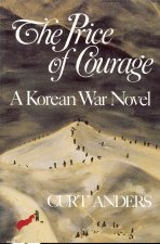 The Price of Courage: A Korean War Novel