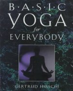 Basic Yoga for Everybody: 84 Cards with Accompanying Handbook [With 84 Color-Coded Cards]