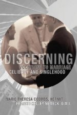 Discerning Vocations to Marriage, Celibacy and Singlehood