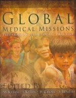 Global Medical Missions: Preparation, Procedure, Practice
