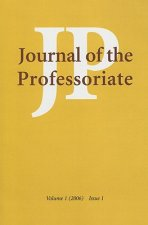 Journal of the Professoriate, Volume 1, Issue 1