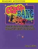 Crash, Bang, Boom: Exploring Literary Devices Through Children's Literature