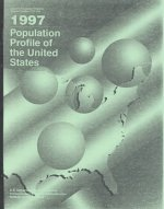 1997 Population Profile of the United States