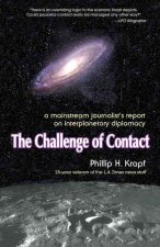 The Challenge of Contact: A Mainstream Journalist's Report on Interplanetary Diplomacy