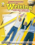 Jumpstarters for Writing, Grades 4 - 12