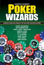 Poker Wizards: Wisdom from the World's Top No-Limit Hold'em Players