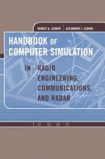 Handbook of Computer Simulation in Radio Engineering, Communications and Radar