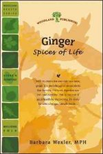 Ginger: Spices of Life