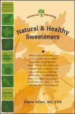 Natural & Healthy Sweeteners