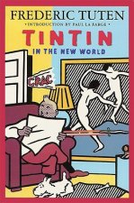 Tintin in the New World: A Romance
